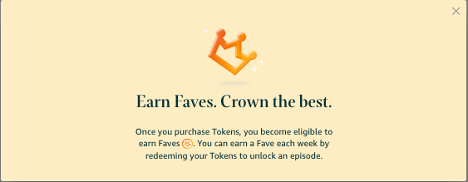 To earn a little Fave crown by your story you must buy tokens.