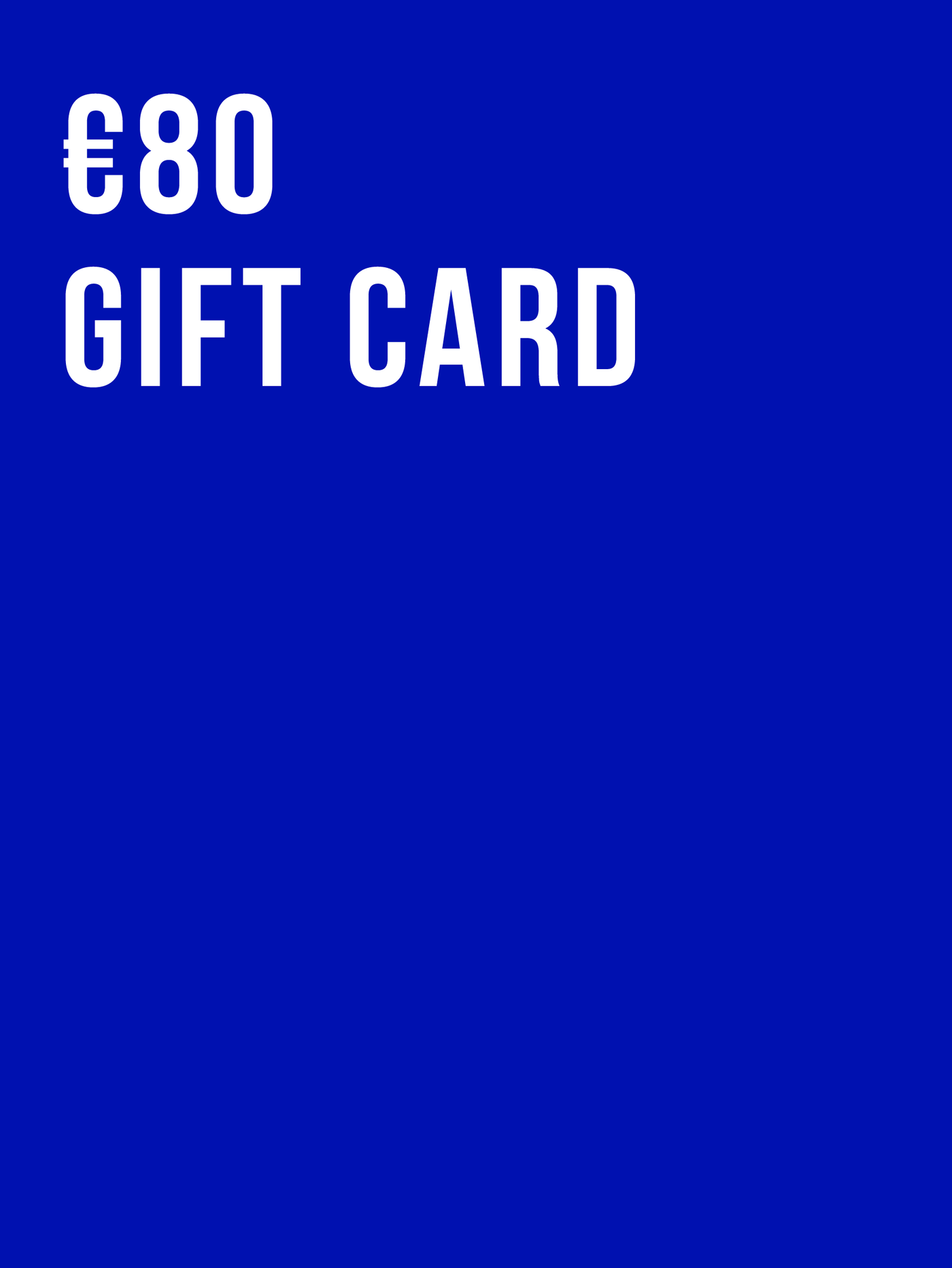 €80 Gift Card