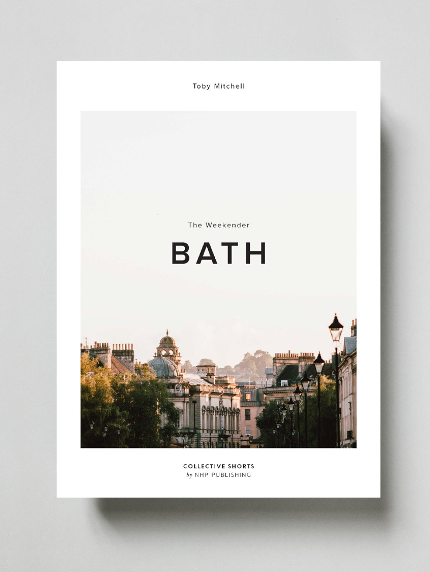 The Weekender: Bath