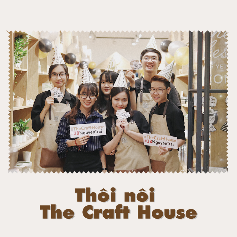 THÔI NÔI THE CRAFT HOUSE