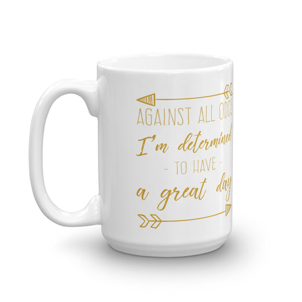 Inspirational - Have-A-Great-Day Mug - LazerPoints.com