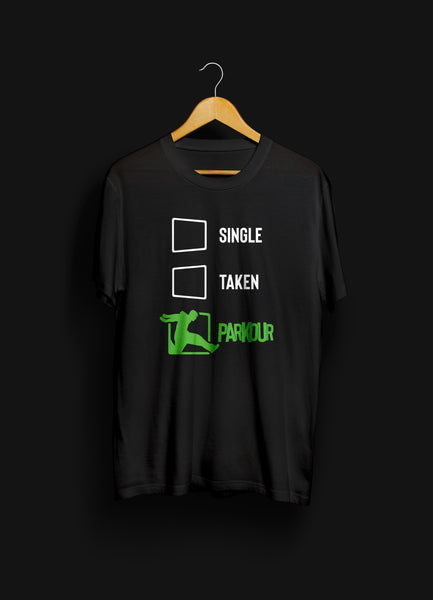 Single, Taken, Parkour T-shirt, sort
