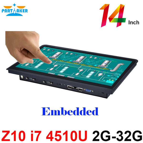 14 Inch Embedded Installation 10 Points Capacitive Touch Screen Intel Core I7 Partaker Elite Z10 Embedded Single Board Computer