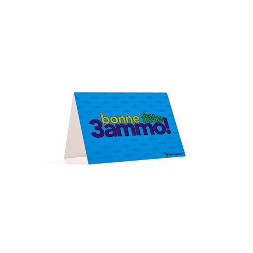 BONNE FETE 3AMMO <br>Greeting Card / Small