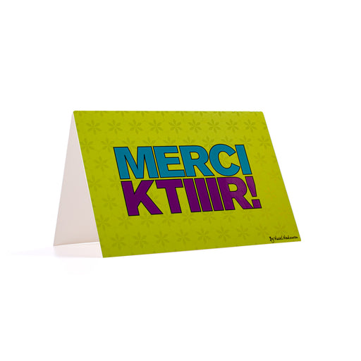 MERCI KTIIR <br>GREETING CARD