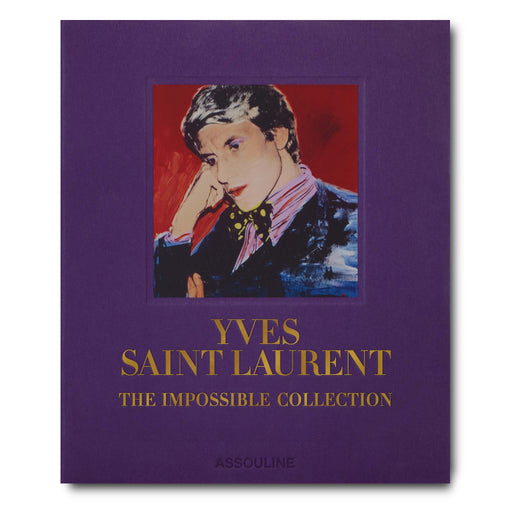 Yves Saint-Laurent: The Impossible Collection