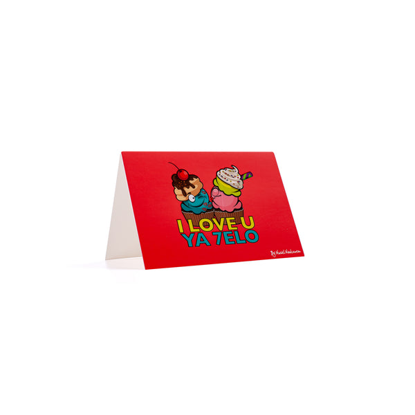 I LOVE YOU YA 7ELO <br>Greeting Card / Small