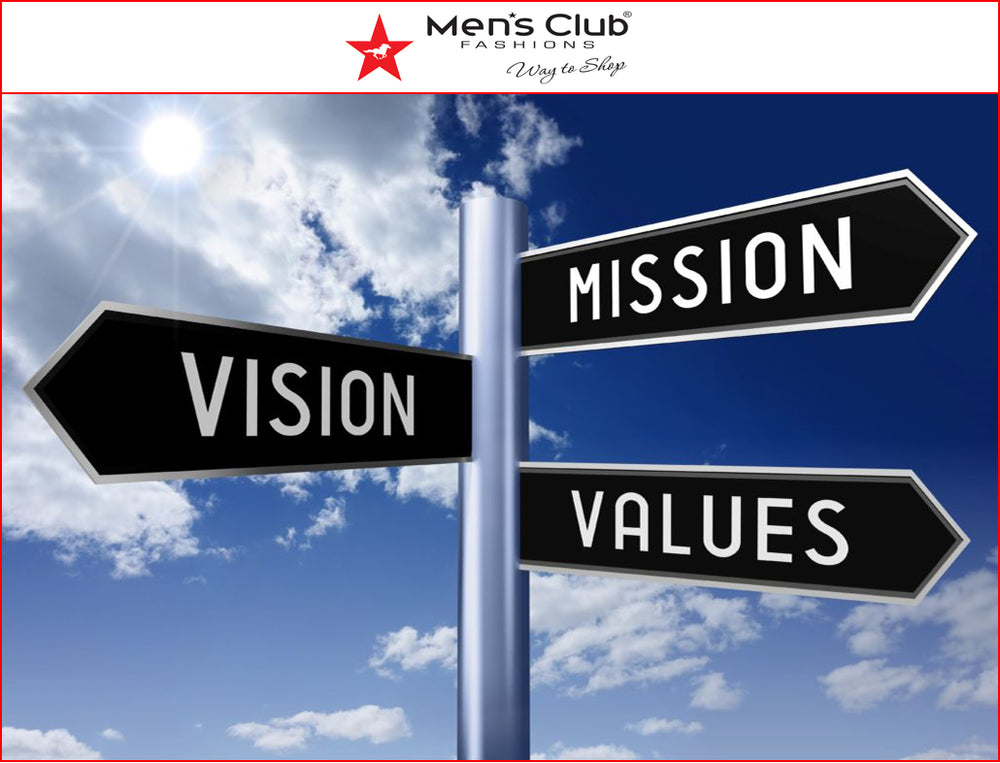 Our Mission, Vission and our Values