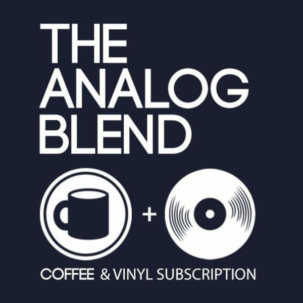 The Analog Blend: Coffee & Vinyl Subscription