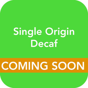 Single Origin Decaf