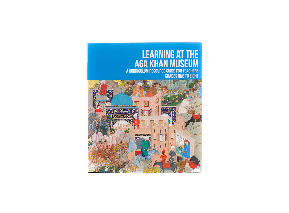 LEARNING AT THE AGA KHAN MUSEUM