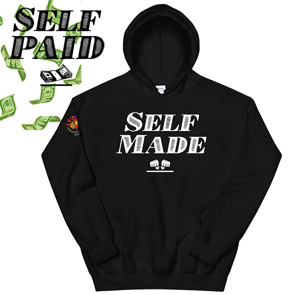 Self Made & Self Paid Hoodie