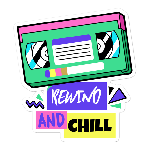 Rewind and Chill Bubble-free Sticker | G.O.A.T. GRAPHICS