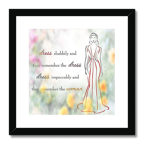 Woman In Dress Quote Framed & Mounted Print - Treat Haven