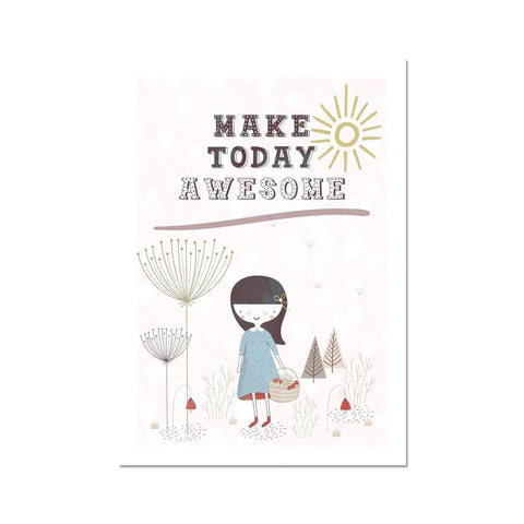 Make Today Awesome Fine Art Print - Treat Haven