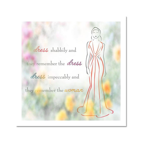 Woman In Dress Quote Fine Art Print - Treat Haven