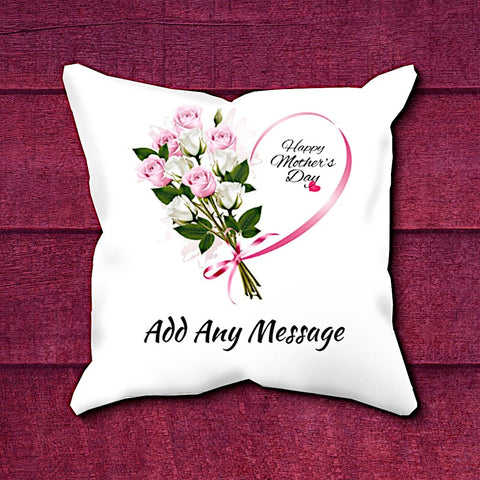 Happy Mother's Day - Add Any Message Cushion (2 to 3 word) - With 3D Preview - Treat Haven