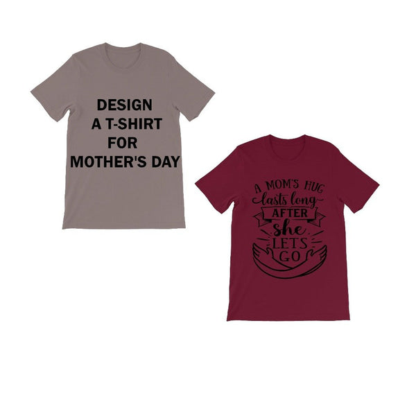 Design A T-shirt For Mother's Day - Treat Haven