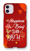 Happiness Is Being With You Phone Case - Treat Haven