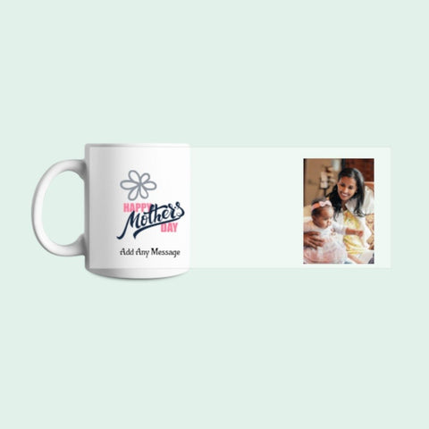 Add A Photo And Texts - Mugs For Mother's Day - With 3D Preview - Treat Haven