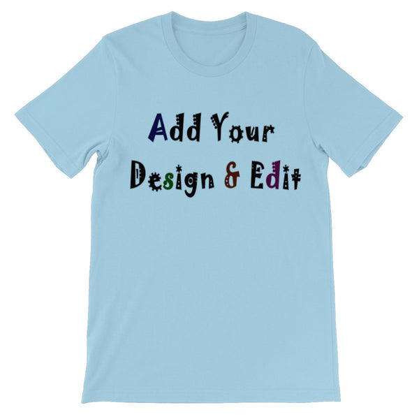 Add Your Design T-Shirt - Unisex T-shirt - Treat Haven