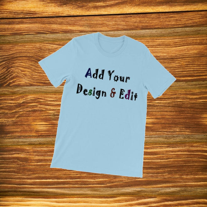 Customisable - Design Your T-shirt
