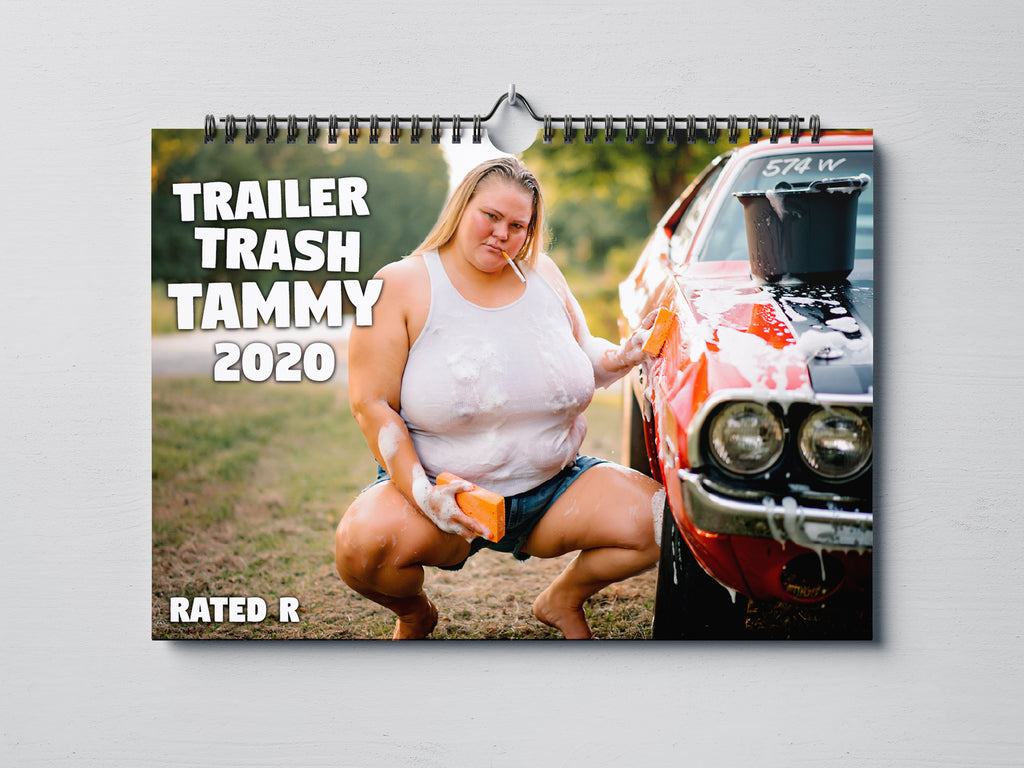 Trailer Trash Tammy 2020 Rated R Calendar