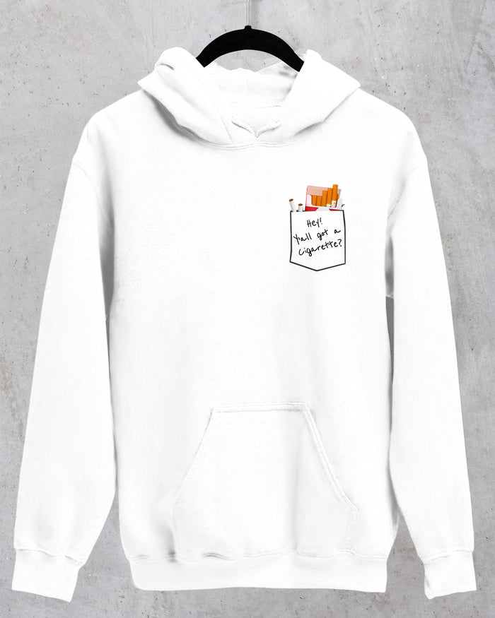 Y'all got a Cigarette Hoodie