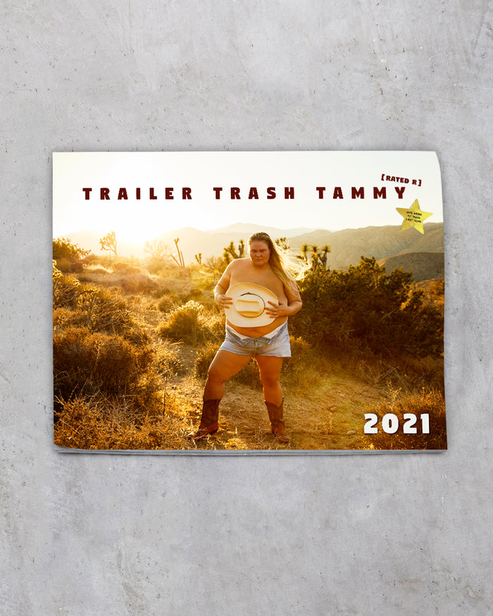 2021 Trailer Trash Tammy Calendar [Rated R]