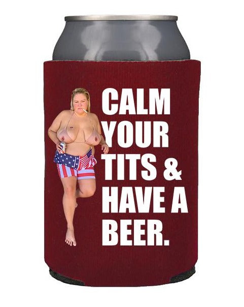Calm Your Tits Koozie