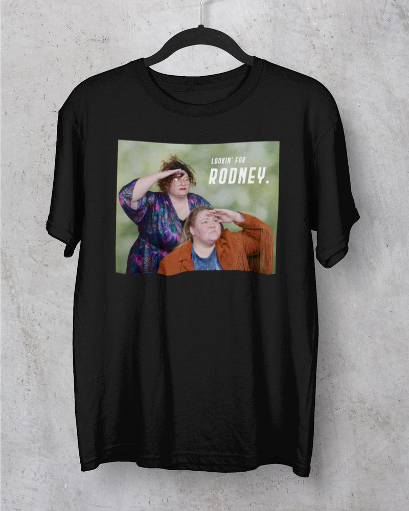 Lookin' For Rodney T-Shirt