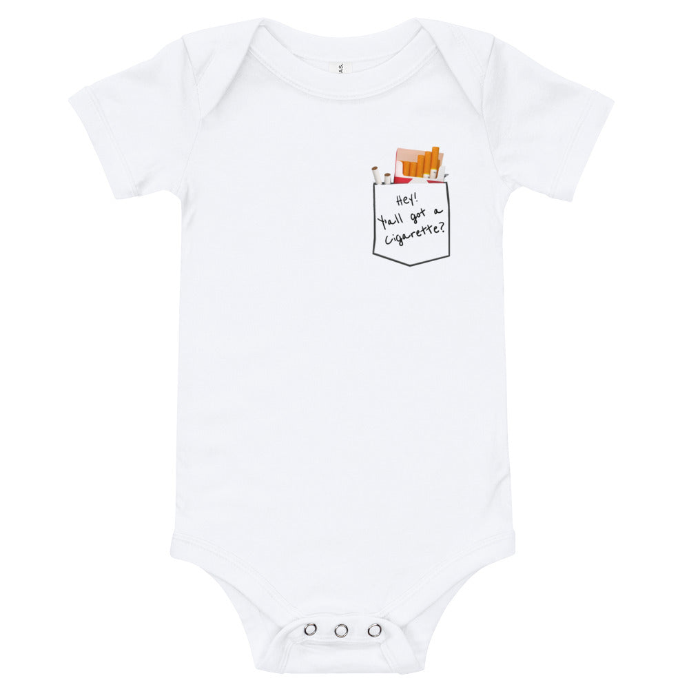 Y'all Got Cigarettes Baby Onesie