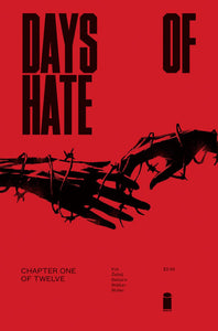 DAYS OF HATE #1 (OF 12) PRE-ORDER 18/01/18