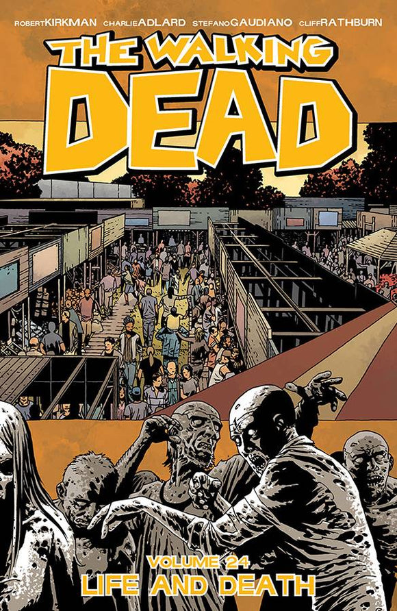 WALKING DEAD VOLUME 24 LIFE AND DEATH PAPERBACK