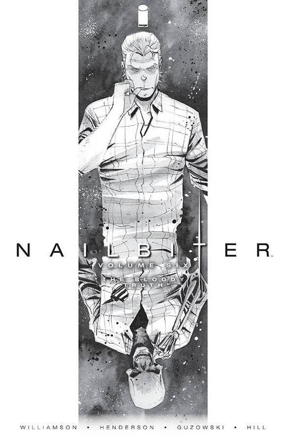 NAILBITER VOLUME 6 THE BLOODY TRUTH PAPERBACK