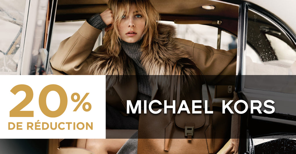20% DE RÉDUCTION SUR MICHAEL KORS