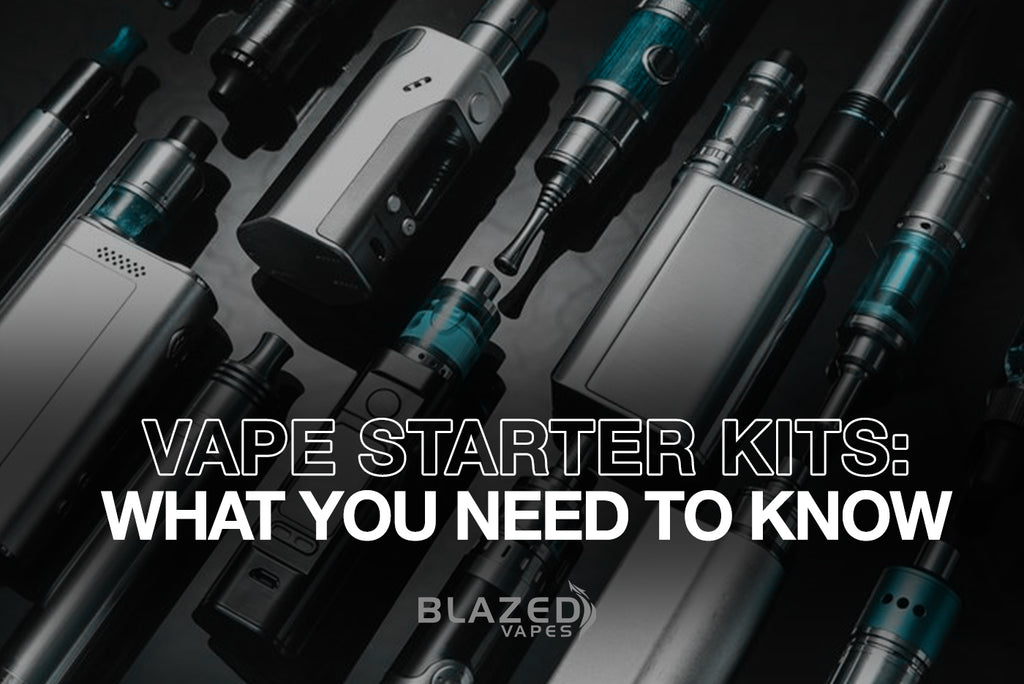 Vape Starter Kits: What You Need To Know