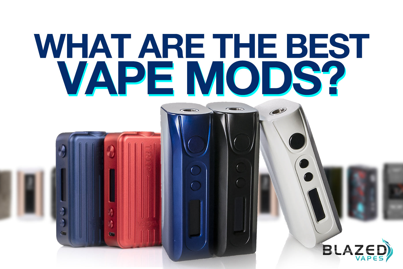 What Are the Best Vape Mods?