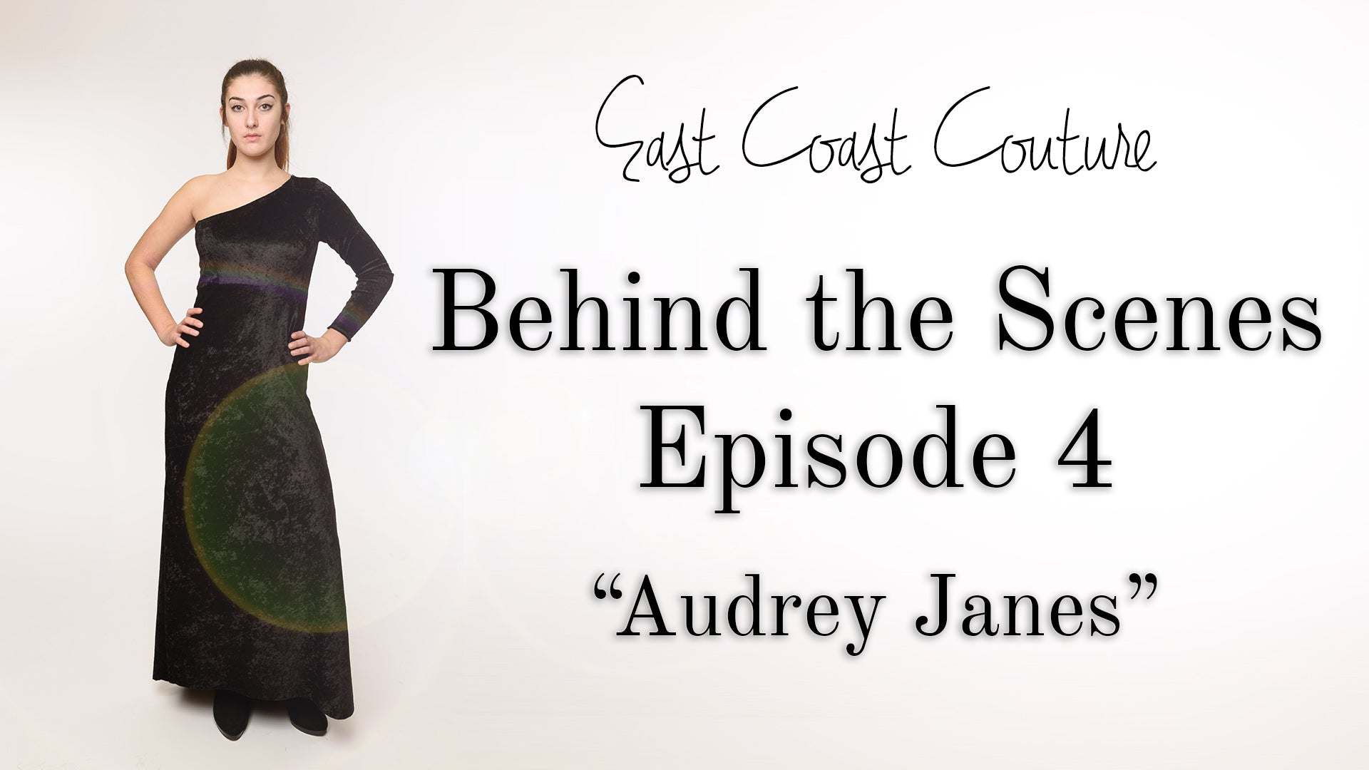 Behind the Scenes Episode 4 - Audrey Janes
