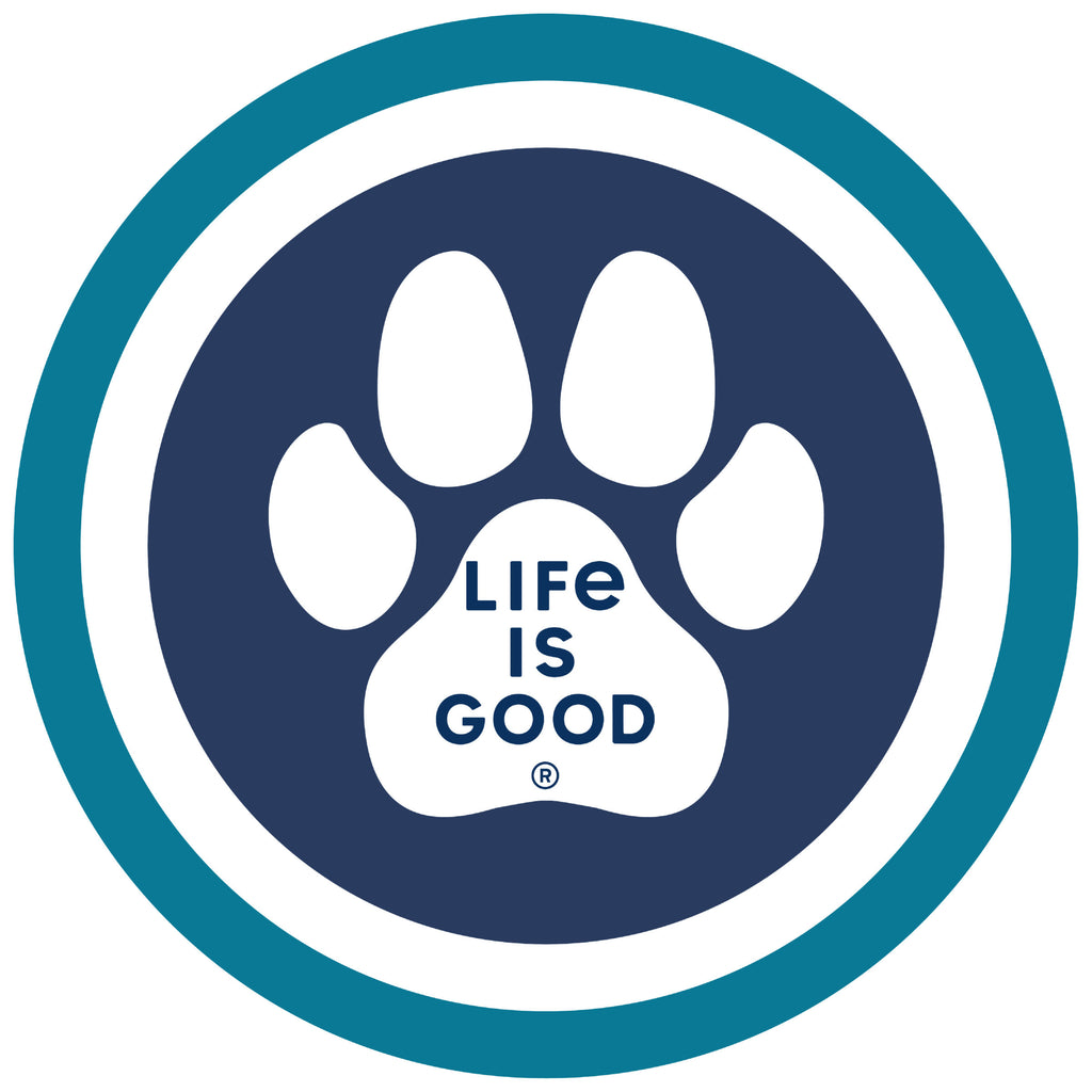 "Life is Good. 4"" Circle Sticker: Paw Coin"