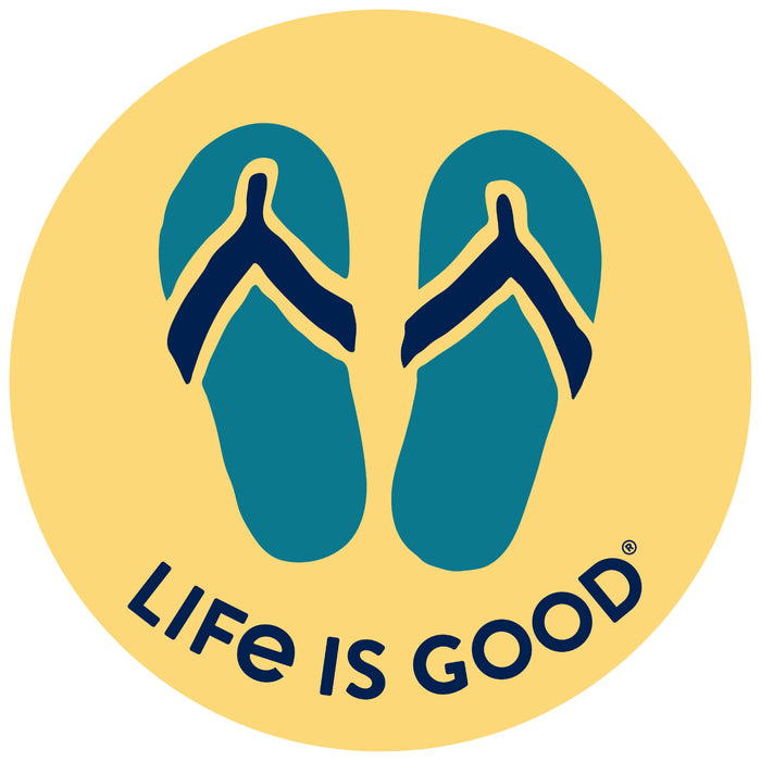 "Life is Good. 4"" Circle Sticker: Flip Flops"