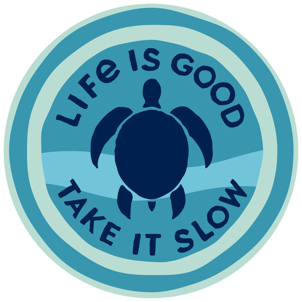 "Life is Good. 4"" Circle Sticker: Take It Slow Turtle"