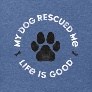 Life Is Good. Mens Crusher Tee My Dog Rescued Me, Heather Vintage Blue