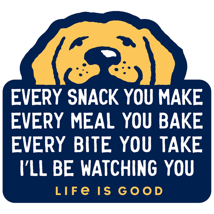 Life is Good. I'll Be Watching You Decal