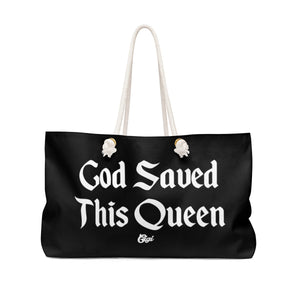 God Saved This Queen Weekender Bag