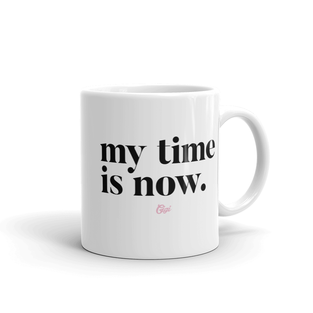 My Time is Now Office Mug