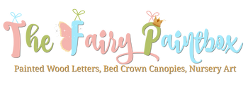 The Fairy Paintbox: Painted Wood Letters, Bed Crown Canopies, Nursery Art