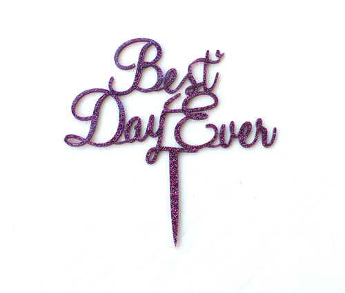 Best Day Ever Glitter Cake Topper - Pink/Purple Glitter Cake Decoration