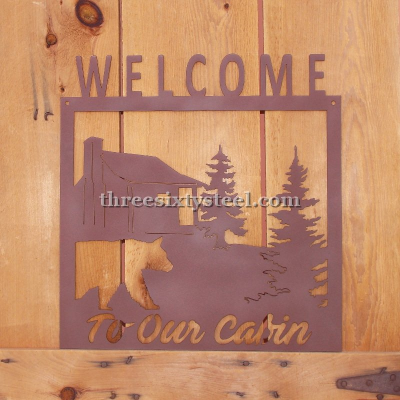 Welcome to our Cabin Steel Sign