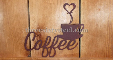 Coffee / Cup Steel Sign